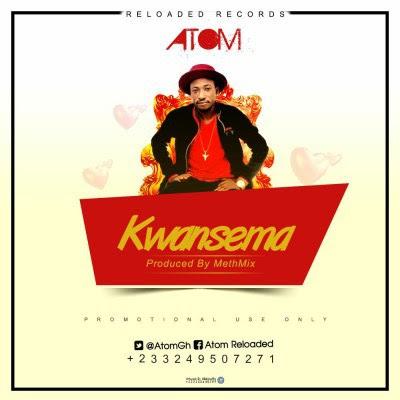 Atom – Kwansema (Prod By MethMix) www.GhanaSongs.org