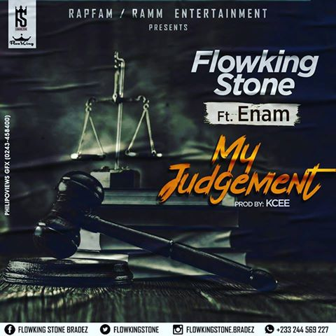 Flowking Stone – My Judgement Feat. Enam ( Prod by KCEE )