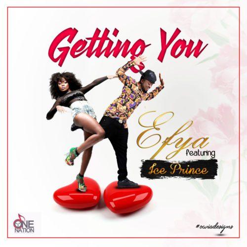 Efya ft Ice Prince – Getting You www.GhanaSongs.org