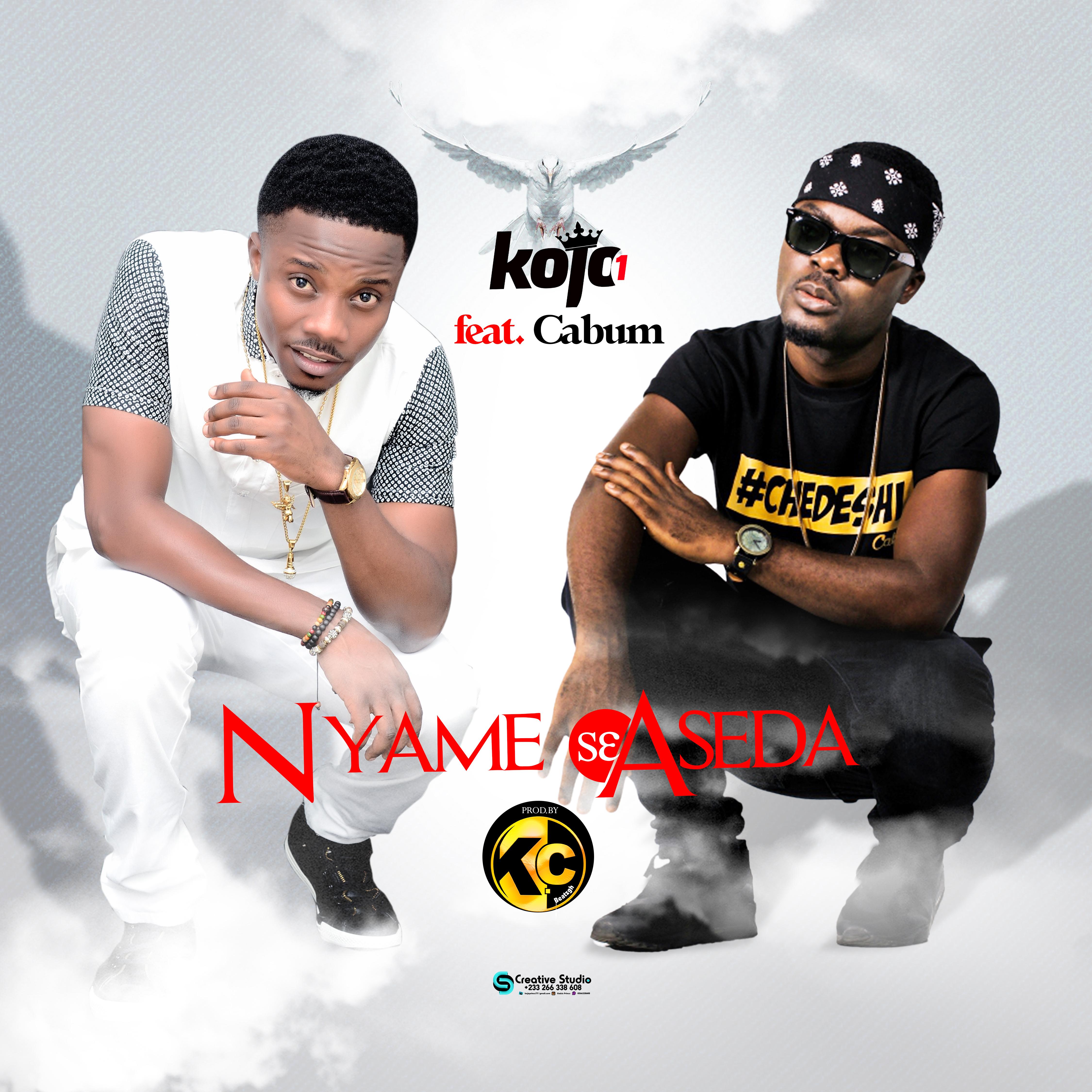 Kojo1 Feat. Cabum - Nyame s3 Aseda (Prod By K.c beatz)