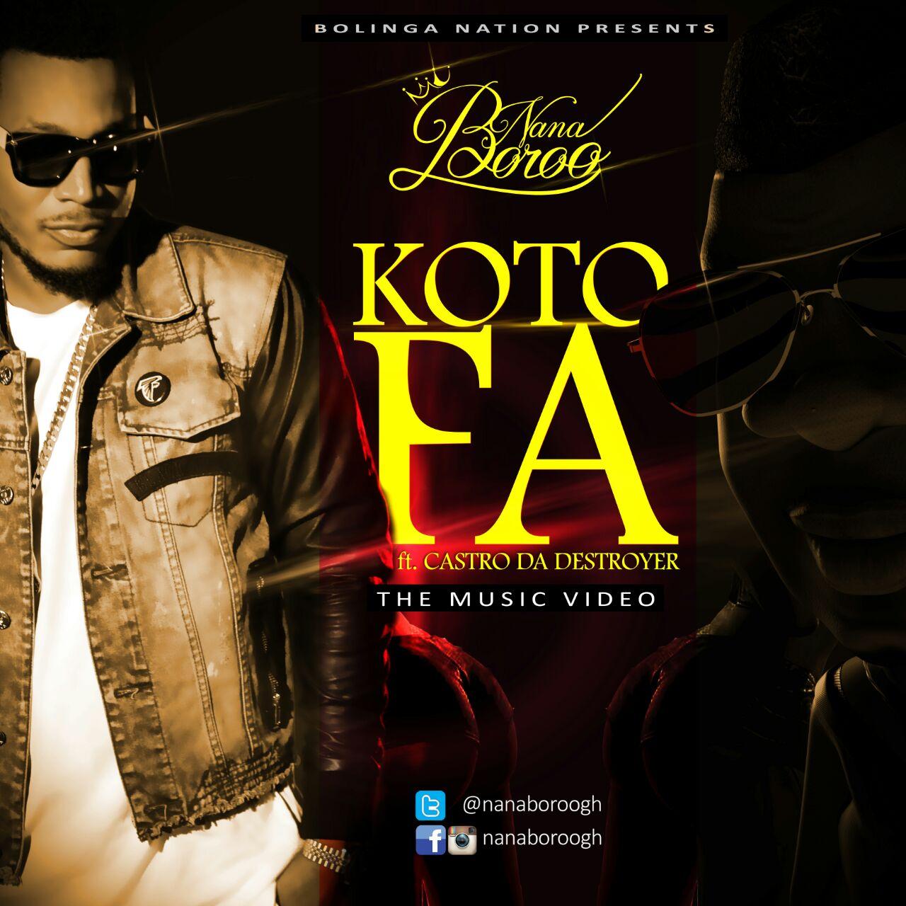 Nana Boroo Feat Castro - Kotofa
