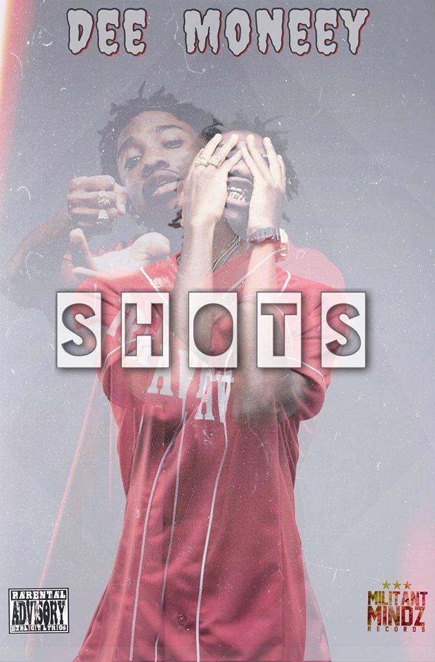 Dee Money - Shots