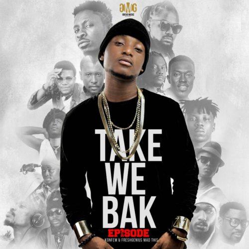 Episode – Take We Back (Sarkodie's refix)