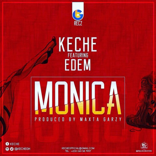 Keche - Monica Feat. Edem (Prod By Masta Garzy)