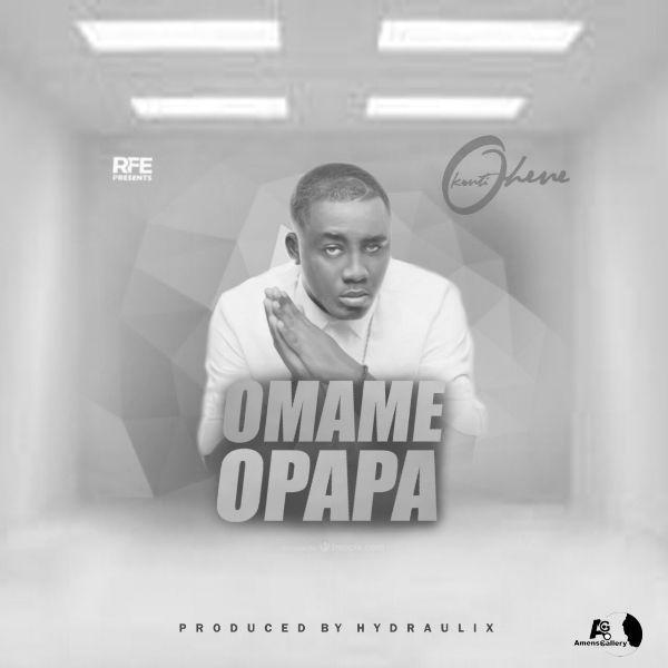 Kontihene – Omame Opapa (Prod. by Hydraulix)