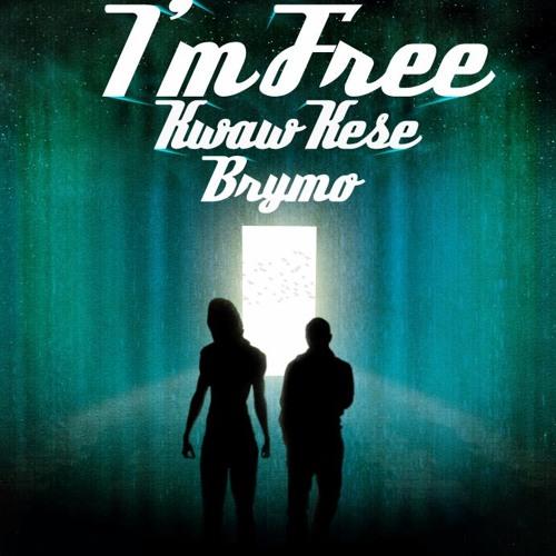 Kwaw Kese feat Brymo - I'm Free (remix) (prod By Nature)