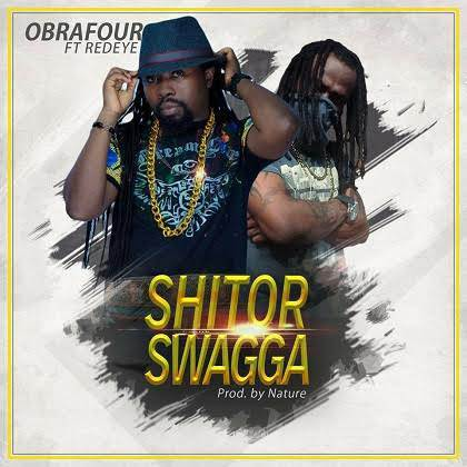 Obrafour - Shitor Swagga (Feat RedEye )(Prod-By Nature)