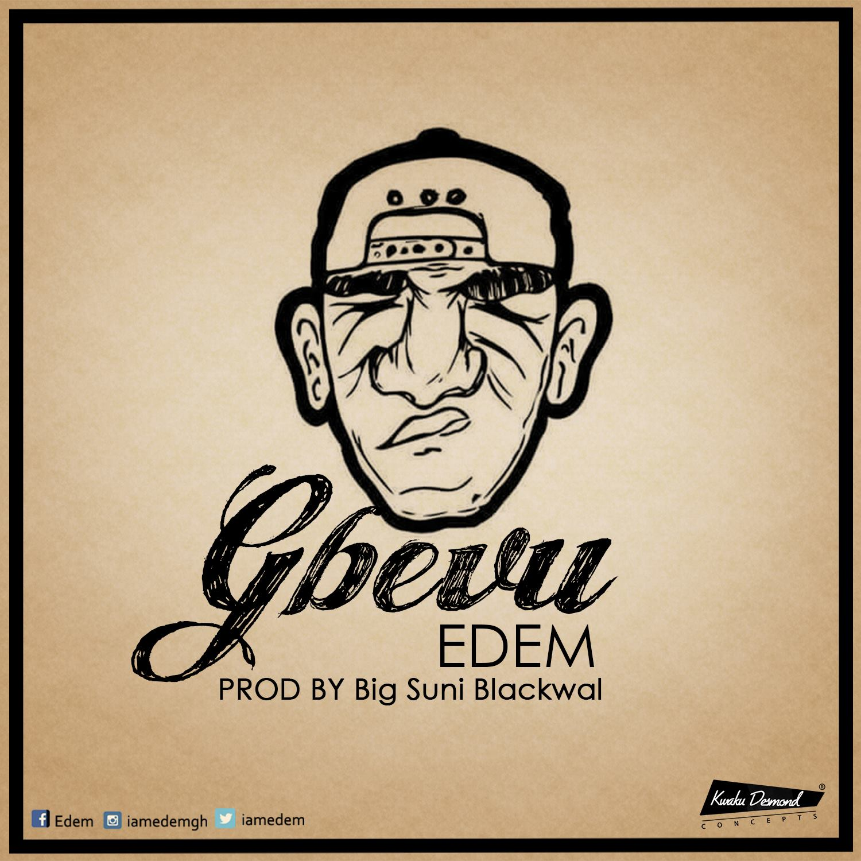 Edem – Gbevu (Prod. by Suni Blackwall)