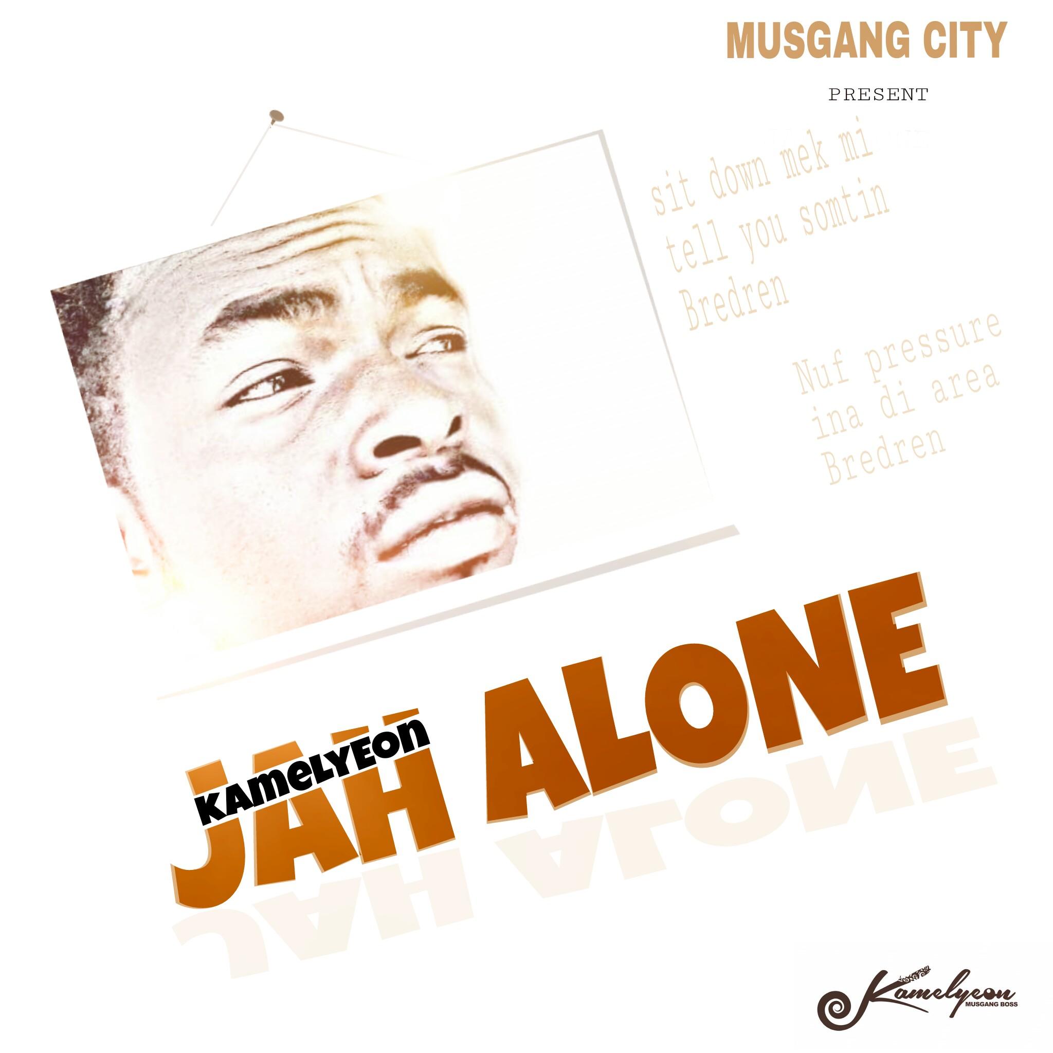 Kamelyeon – Jah Alone