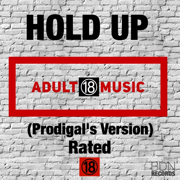 Prodigal (VVIP) - Hold Up (Explicit Content)