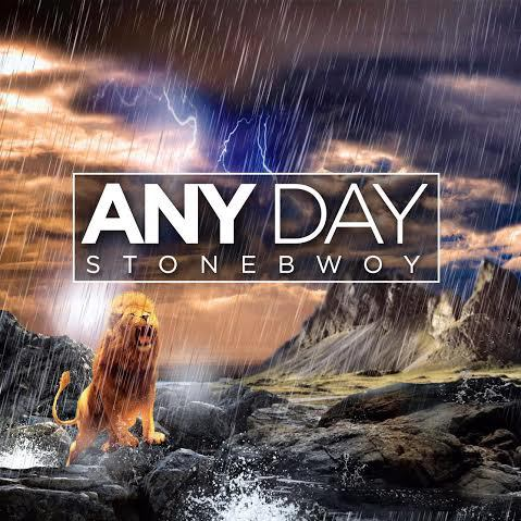 Stonebwoy – Any Day (Prod. by Beatz Dakay)