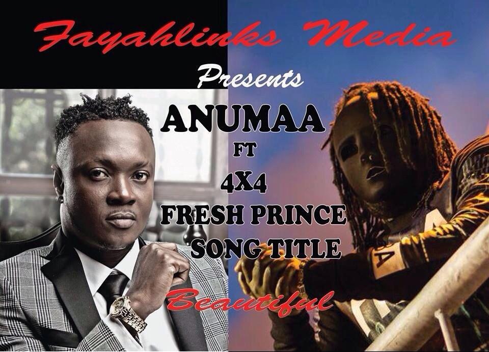 Anumaa Ft. (4X4) Fresh Prince - Beautiful (Prod By Kaywa)