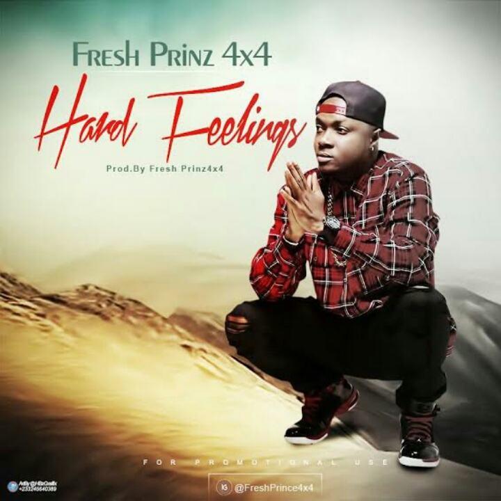 Fresh Prinz (4×4) – Hard Feelings (Prod By Fresh Prinz)