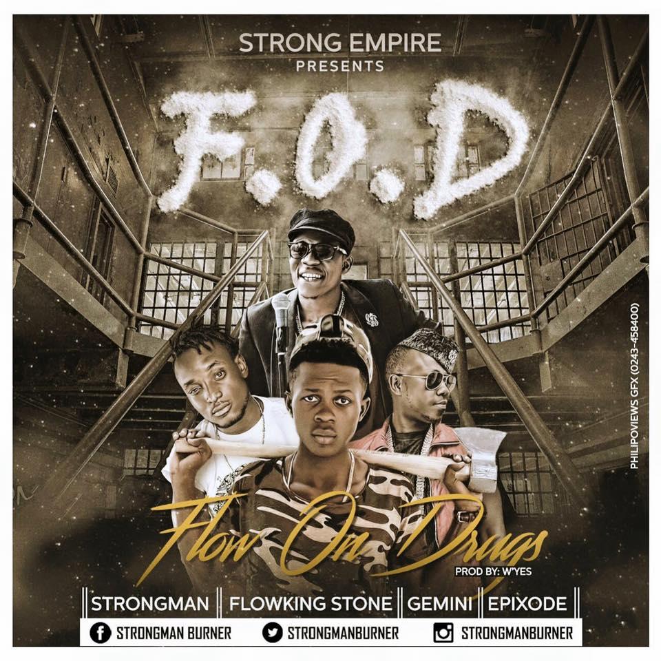 Strongman ft Flowking Stone x Gemini x Epixode – Flow On Drugs