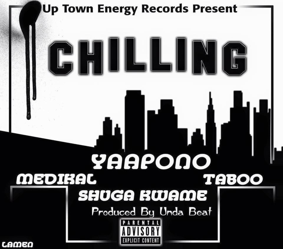Yaa Pono – Chilling Feat Medikal X Shuga Kwame X Taboo (Prod By Unda beat)