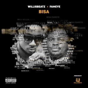 WillisBeatz x Fameye - Bisa (Prod. By WillisBeatz)