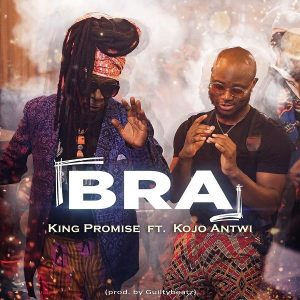 King Promise ft. Kojo Antwi – Bra