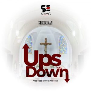 Strongman Ft M.Anifest - Ups and Down