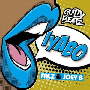 GuiltyBeatz – Iyabo ft. Joey B and Falz