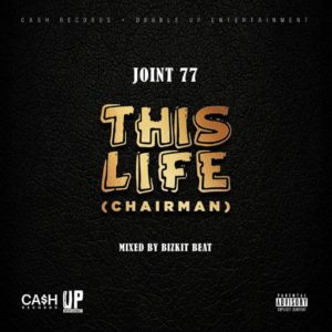 Joint 77 - This Life (Prod by Bisik Beat)