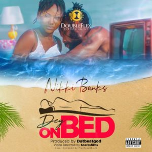 Nikki Banks – Dey On Bed